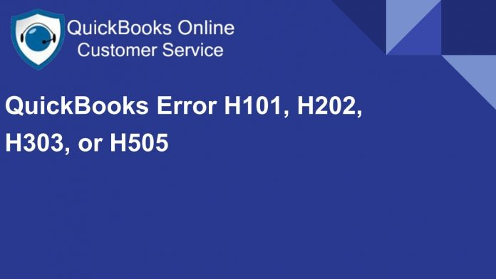 QB Desktop Error H101, H202, H303, or H505