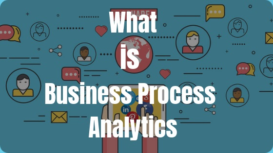 Business Process Analytics